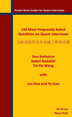 150 Most Frequently Asked Questions on Quant Interviews (Chinese/English Edition) (Pocket Book Guides for Quant Interviews) (Volume 2)