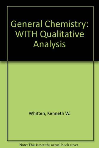 General Chemistry with Qualitative Analysis (with CD-ROM)