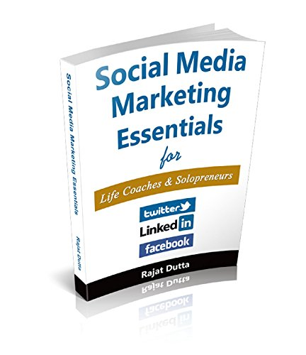 Social Media Marketing Essentials For Life Coaches & Solopreneurs