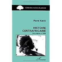 Histoire centrafricaine des origines à 1