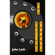Tai Chi Journey by John Lash (1997-01-24)