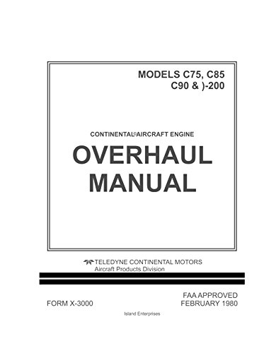 Continental Overhaul Manual for Aircraft Engine Models C75, C85, C90 & O-200