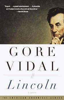 Lincoln: A Novel (Vintage International) by [Vidal, Gore]