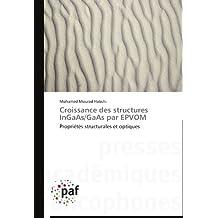 Croissance des structures InGaAs/GaAs par EPVOM: Propriétés structurales et optiques