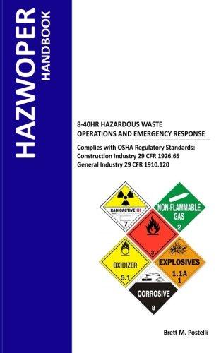 Hazwoper Handbook: 8-40 Hr. Hazardous Waste Operations and Emergency Response