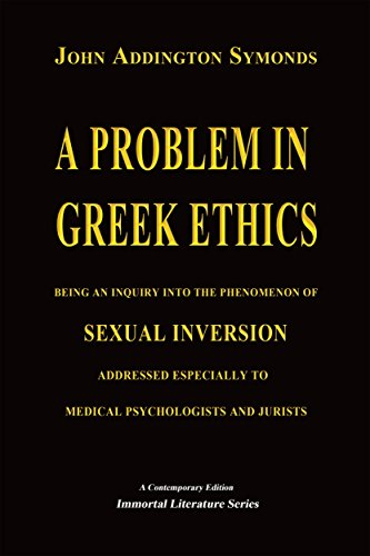A Problem in Greek Ethics - (Annotated) (Immortal Literature Series)