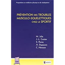Prevention des Troubles Musculo-squelettiques Chez Sportif