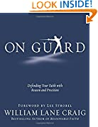 #7: On Guard: Defending Your Faith with Reason and Precision