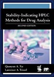 img - for Stability-Indicating HPLC Methods for Drug Analysis by Quanyun A. Xu (2003-07-31) book / textbook / text book