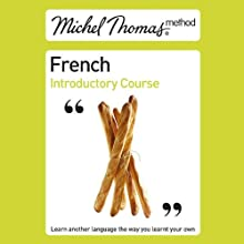 Michel Thomas Method: French Introductory Course Audiobook by Michel Thomas Narrated by Michel Thomas