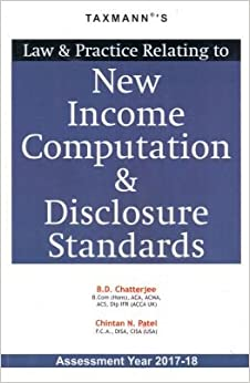Book Law & Practice Relating to New Income Computation & Disclosure Standards (Assessment Year 2017-18)