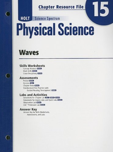 Holt Science Spectrum: Physical Science Chapter 15 Resource