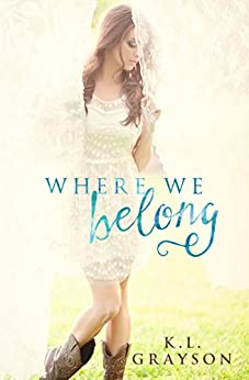 Where We Belong (A Touch of Fate) by [Grayson, K.L.]