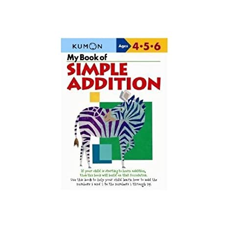 Amazon.com: My Book of Simple Addition: Ages 4-5-6: Kumon ...