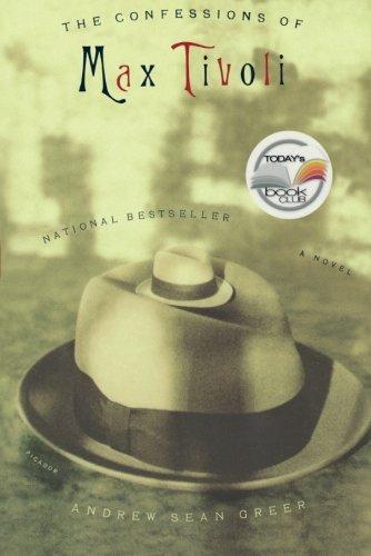 The Confessions of Max Tivoli: A Novel