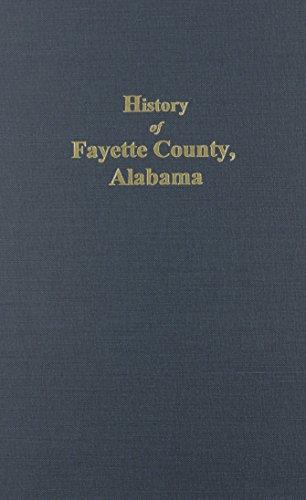 Fayette County, Alabama, History of.