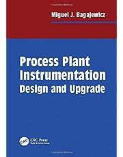 Process Plant Instrumentation: Design and Upgrade