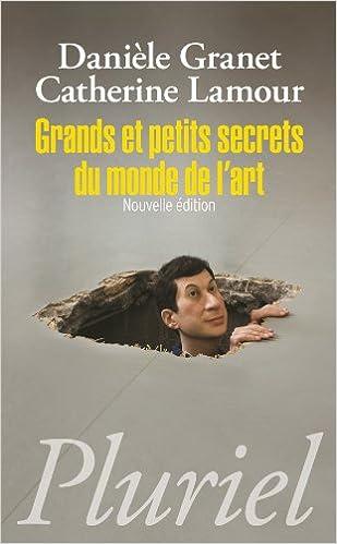 En ligne téléchargement gratuit Grands et petits secrets du monde de l'art pdf, epub