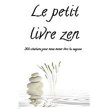 Le petit livre zen (French Edition)