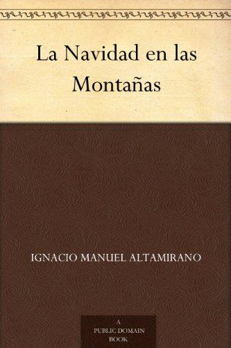 La Navidad en las Montañas (Spanish Edition)