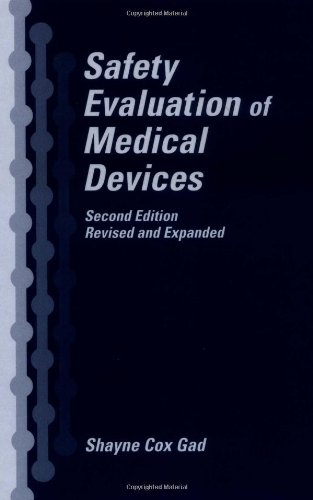 Safety Evaluation of Medical Devices