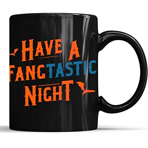 Funny Halloween Bat Have A Fangtastic Night Mug - Funny Halloween Costume Gift Coffee Mug 11oz Gift Black Tea Cups -