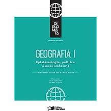 Coleção Diplomata - Tomo I - Geografia - Epistemologia, política e meio ambiente
