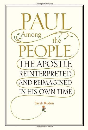 Pdf Bibles Paul Among the People: The Apostle Reinterpreted and Reimagined in His Own Time
