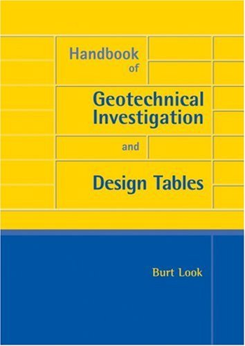 Handbook of Geotechnical Investigation and Design Tables (Balkema: Proceedings and Monographs in Engineering, Water and Earth Sciences)