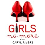 Girls No More: A Novel | Caryl Rivers