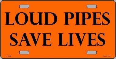 Cara King Loud Pipes Save Lives Vanity Metal Novelty License Plate Tag Sign
