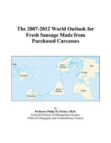the-2007-2012-world-outlook-for-fresh-sausage-made-from-purchased-carcasses
