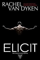 Elicit (Eagle Elite Book 4)