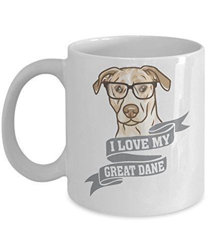- I Love My Great Dane In Dog Nerd Glasses Coffee & Tea Gift Mug, Gifts & Accessories for Men, Doggy Mom, Dad or Parents and Owner