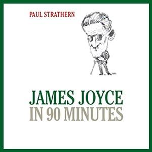 James Joyce in 90 Minutes Audiobook