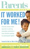 It Worked for Me!, Parents' Magazine Editors, 0312988737