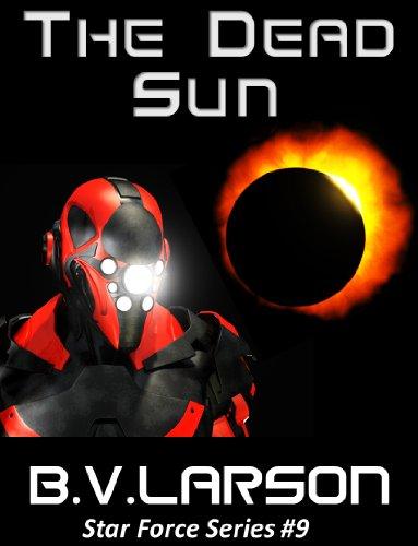 Amazon The Dead Sun Star Force Series Book 9 Ebook B V