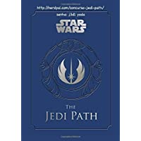 Jedi Path, The: A Manual for Students of the Force