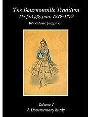 The Bournonville Tradition vol. I: Vol 1