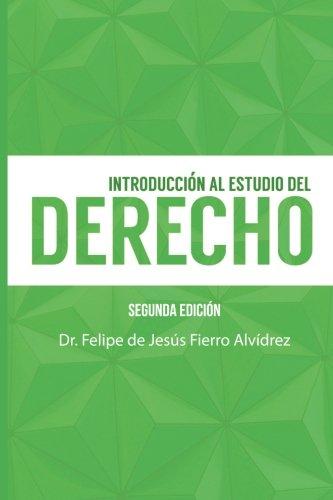 Introducción al estudio del Derecho: Segunda Edición (Spanish Edition)