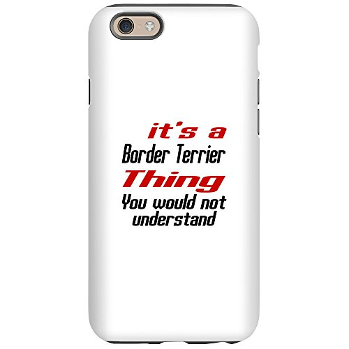 CafePress - Border Terrier Thing Dog De - iPhone 6/6s Phone Case, Tough Phone Shell