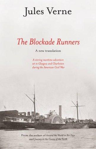Confederate Blockade Runner (The Blockade Runners: A New Translation)