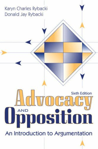 Advocacy and Opposition: An Introduction to Argumentation (6th Edition) -