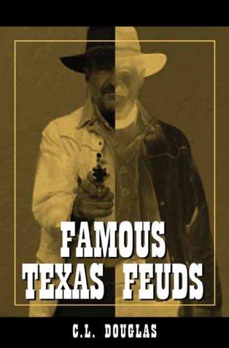 Famous Texas Feuds PDF