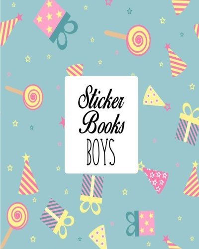 Sticker Book Boys: Blank Sticker Book For Kids 8x10 100 pages (Volume 30) pdf