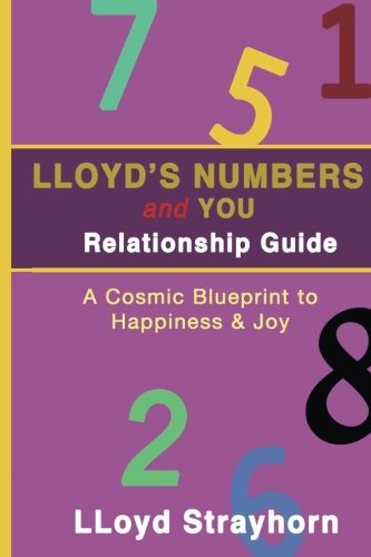 LLoyds Numbers And You Relationship Guide: A Cosmic Way To Better Understanding