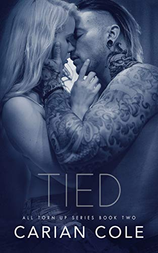 (Tied (All Torn Up Book 2))