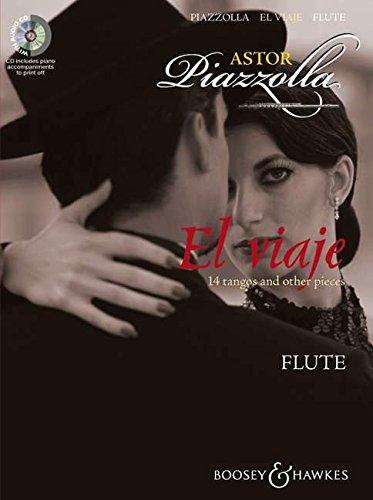 El viaje: 14 tangos and other pieces. Flöte und Klavier. Ausgabe mit CD.