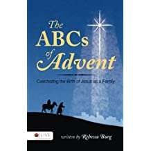 The ABCs of Advent: Celebrating the Birth of Jesus as a Family