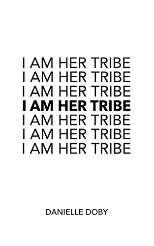 I Am Her Tribe by Andrews McMeel Publishing